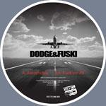 "Dodge & Fuski/AEROPHOBIA 12"""