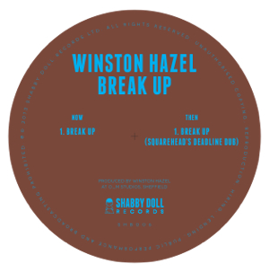 """Winston Hazel/BREAK UP 12"""""""