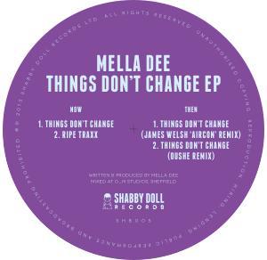 "Mella Dee/THINGS DON'T CHANGE 12"""