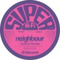 Neighbour/DRUNK ON THE FUNK EP 12""