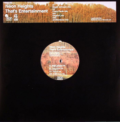 """Neon Heights/THAT'S ENTERTAINMENT 12"""""""
