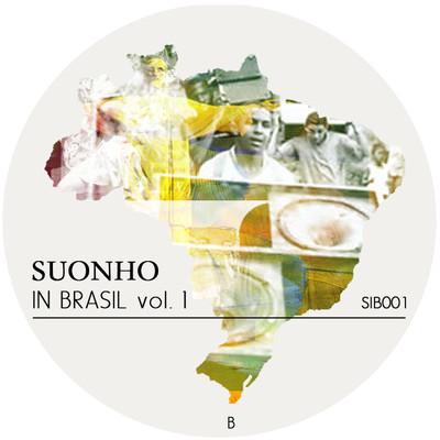 """Suonho/SUONHO IN BRASIL 12"""""""