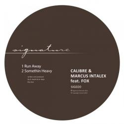 Calibre & Marcus Intalex/RUN AWAY 12""