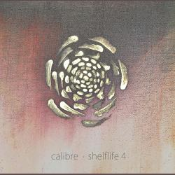 Calibre/SHELFLIFE 4 4LP