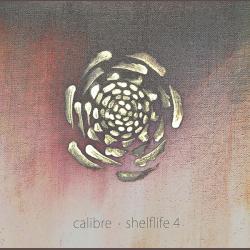 Calibre/SHELFLIFE 4 4LP
