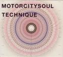 Motorcitysoul/TECHNIQUE CD