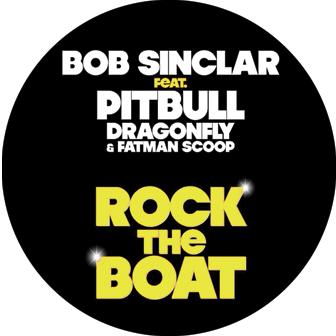 """Bob Sinclar & Pitbull/ROCK THE BOAT 12"""""""
