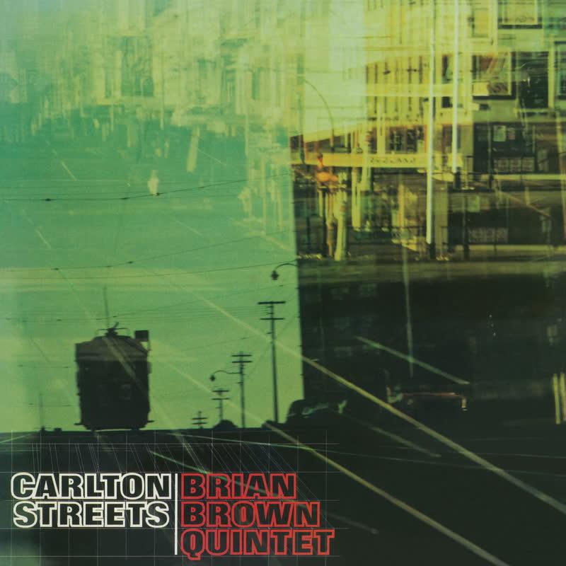 Brian Brown Quintet/CARLTON STREETS LP