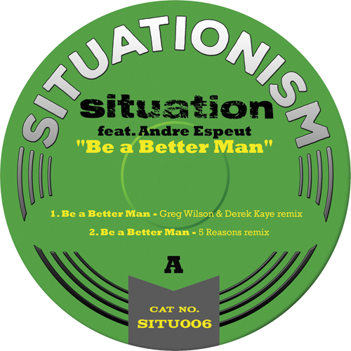 """Situation/BE A BETTER MAN 12"""""""