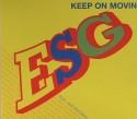 ESG/KEEP ON MOVING CD