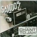Sandoz/CHANT TO JAH  CD