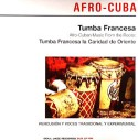 Tumba Francesa/AFRO-CUBAN MUSIC... DLP