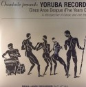 Various/YORUBA RECORDS (5 YEARS ON) DLP