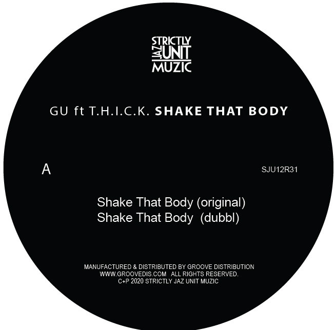 GU feat. T.H.I.C.K./SHAKE THAT BODY 12""