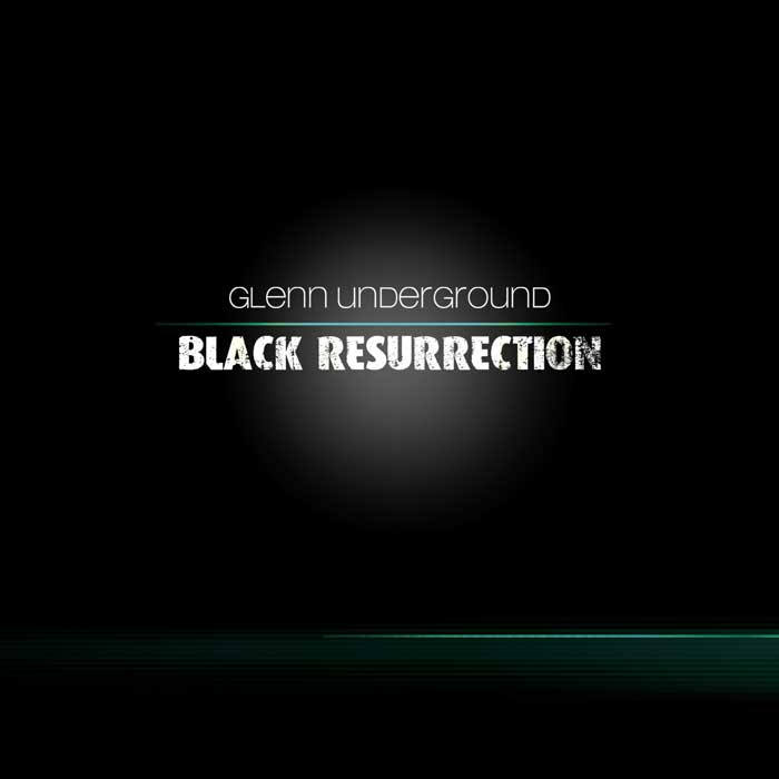 Glenn Underground/BLACK RESURRECTION DCD