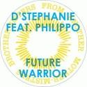 """D'Stephanie/FUTURE WARRIOR-DAZ I KUE 12"""""""
