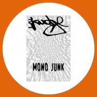 Mono Junk/SKUDGE WHITE 010 12""