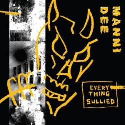 Manni Dee/EVERYTHING SULLIED EP 12""