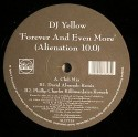 """DJ Yellow/FOREVER & EVEN MORE 12"""""""