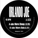 """Orlando Joe/MURA STOMP 7"""""""