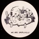 """Various/WE ARE SMALLVILLE 12"""""""