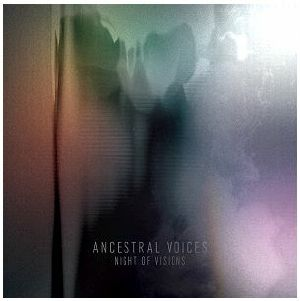 Ancestral Voices/NIGHT OF VISIONS CD