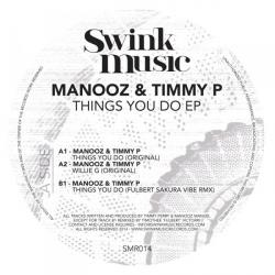 Manooz & Timmy P/THINGS YOU DO EP 12""