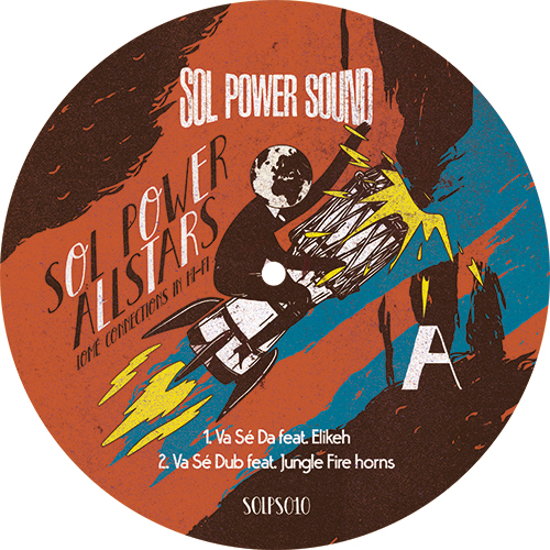 Sol Power All-Stars/LOME CONNECTIONS 12""