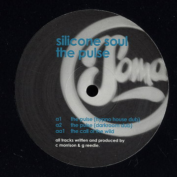 """Silicone Soul/THE PULSE (REMIXES) 12"""""""