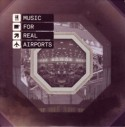 Black Dog/MUSIC FOR REAL AIRPORTS CD