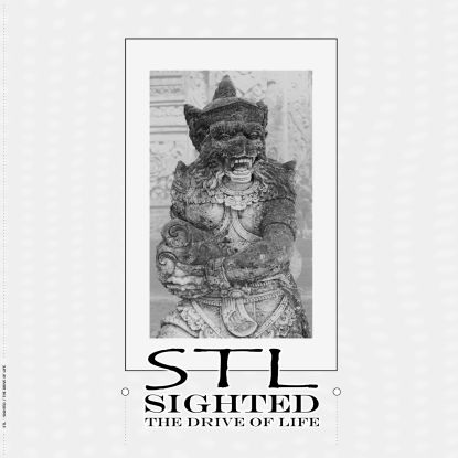 """Stl/SIGHTED (THE DRIVE OF LIFE) 12"""""""