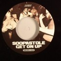 """Soopastole/GET ON UP (1-SIDED) 7"""""""