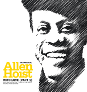 Allen Hoist/WITH LOVE PT.1 12""