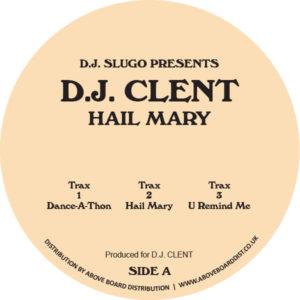 """DJ Clent/HAIL MARY 12"""""""