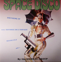 Sideral Group/SPACE DISCO LP