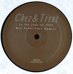 Chez & Trent/IN THE YEAR OF 1994 12""