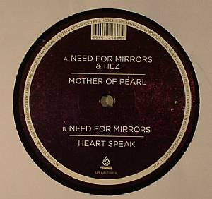"""Need For Mirrors/MOTHER OF PEARL 12"""""""