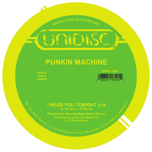 "Punkin Machine/I NEED YOU TONIGHT 12"""