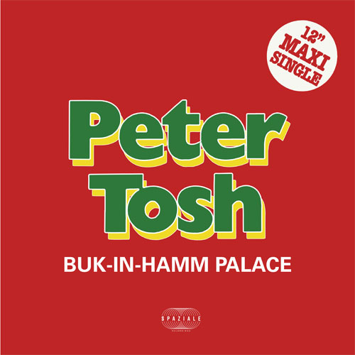 """Peter Tosh/BUK-IN-HAMM PALACE 12"""""""