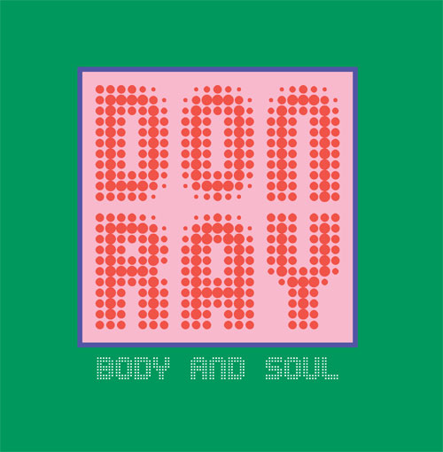 Don Ray/BODY AND SOUL 12""