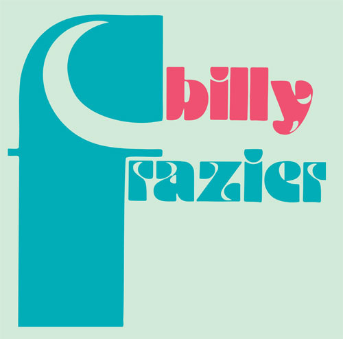 Billy Frazier/BILLY WHO? 12""