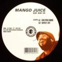 "Mango Juice/CRY OUT EP 12"""