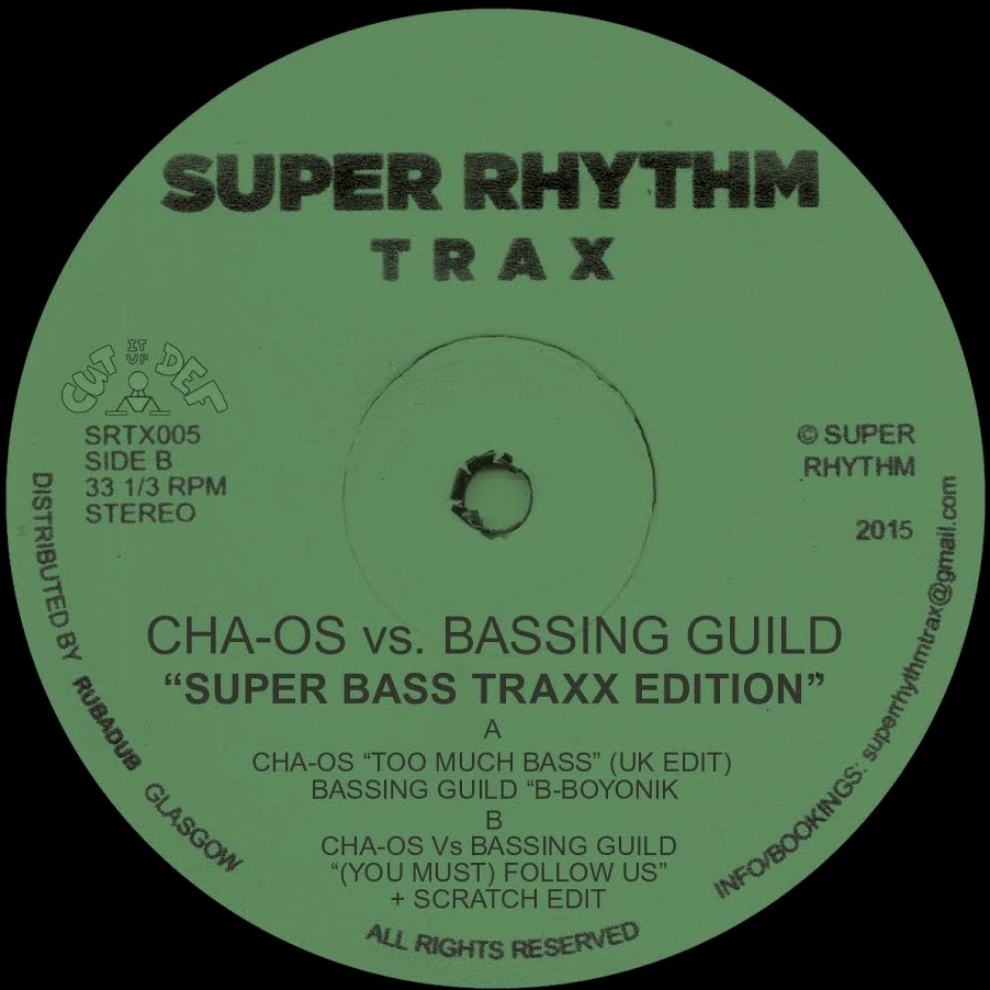 "Cha-os vs Bassing Guild/SUPER BASS.. 12"""