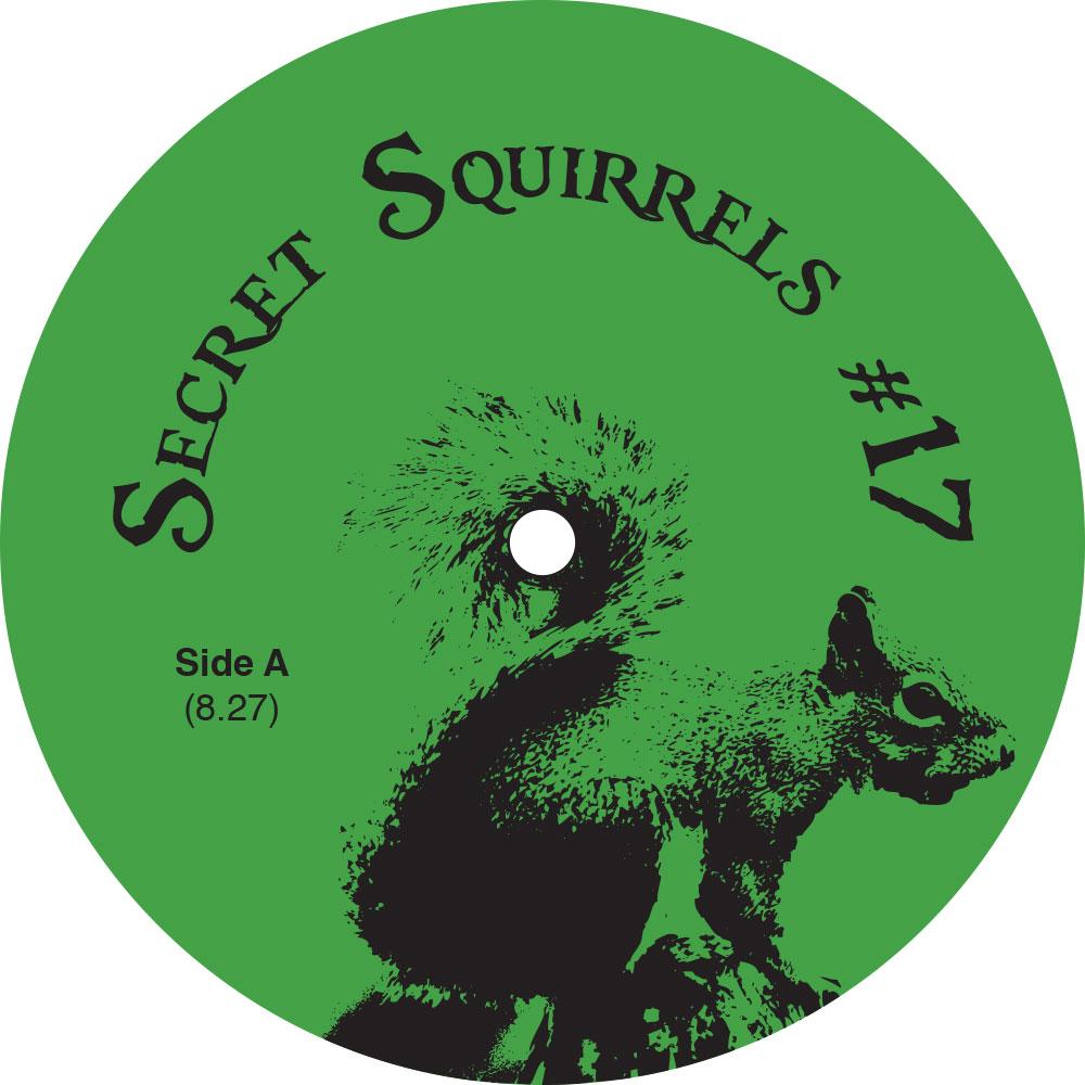 """Secret Squirrel/NO 17 12"""""""
