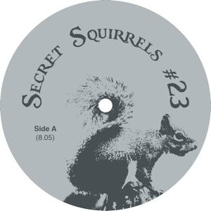"""Secret Squirrel/NO 23 12"""""""