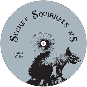 """Secret Squirrel/NO 05 12"""""""