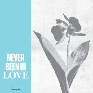 """Sam Weston/NEVER BEEN IN LOVE 12"""""""