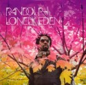 Randolph/LONELY EDEN CD