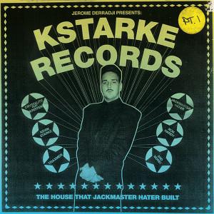 Jackmaster Hater/KSTARKE RECORDS PT1 DLP