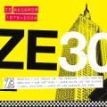 Various/ZE 30:ZE RECORDS STORY 79-09 DLP